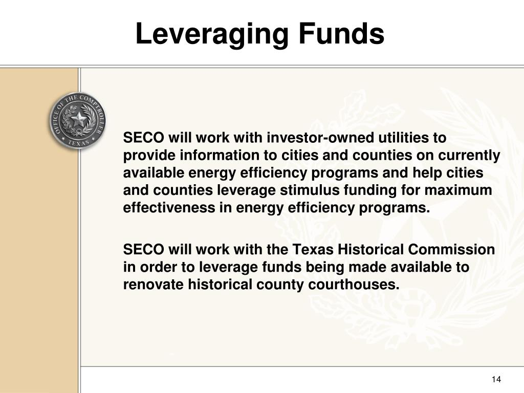 Leveraging Funds