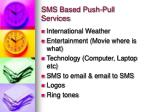 sms based push pull services8