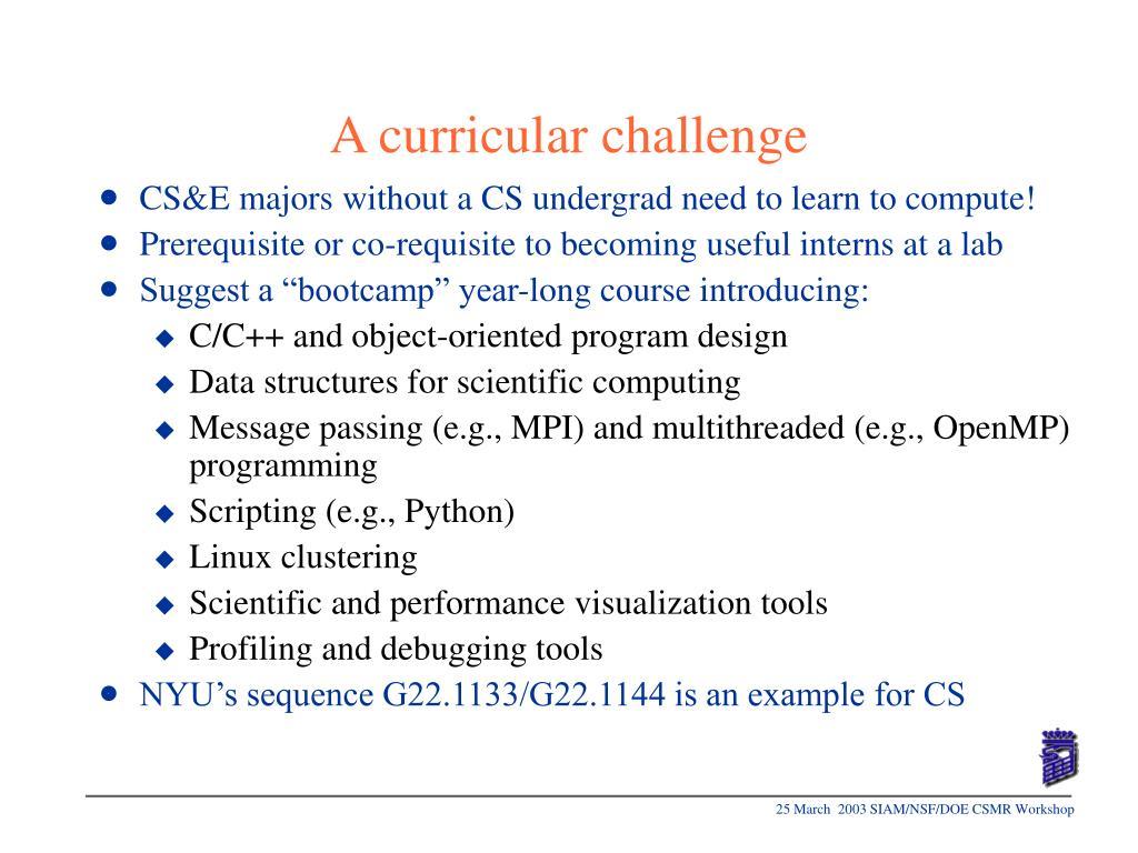 A curricular challenge