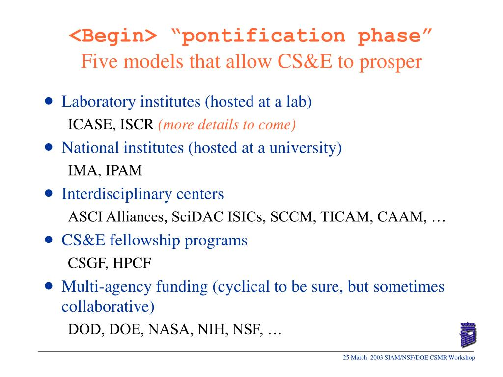 "<Begin> ""pontification phase"""