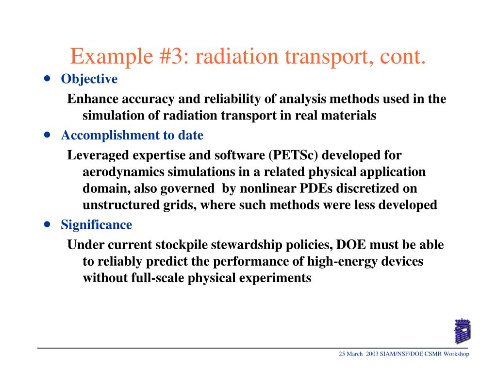 Example #3: radiation transport, cont.