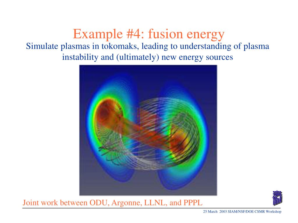 Example #4: fusion energy