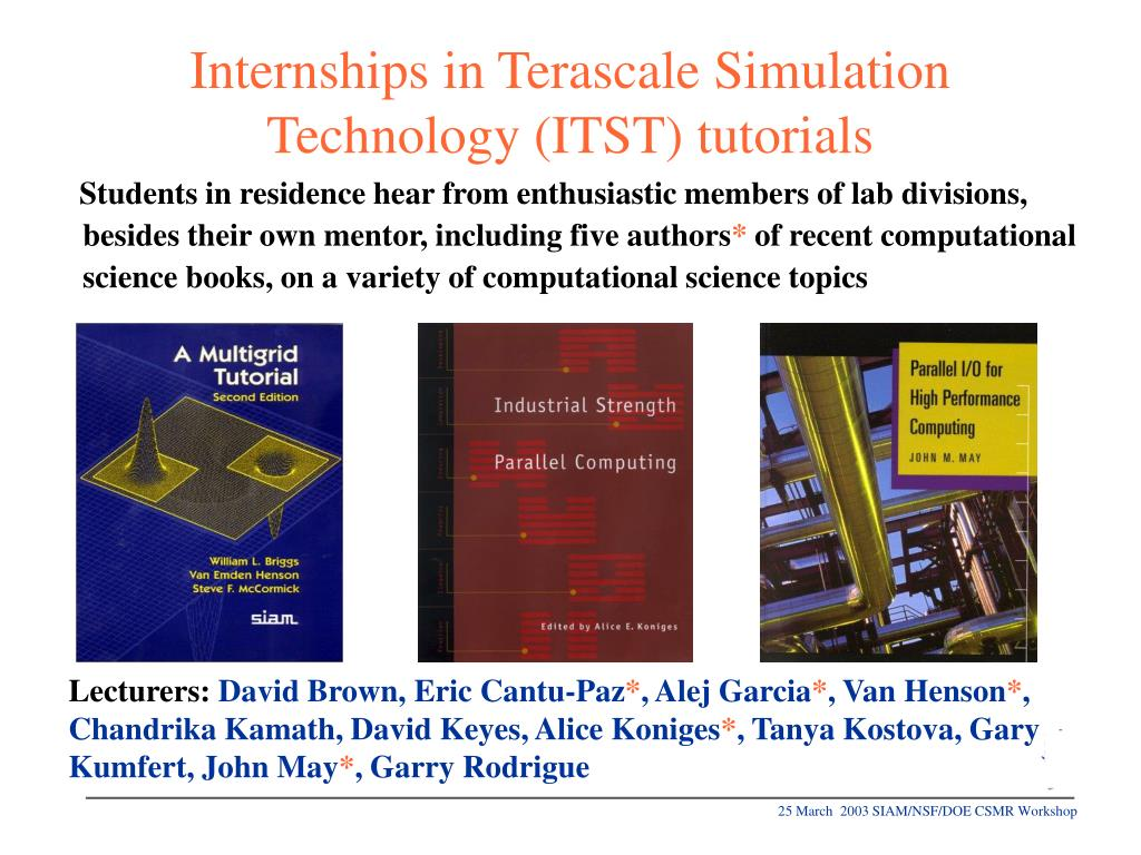 Internships in Terascale Simulation Technology (ITST) tutorials