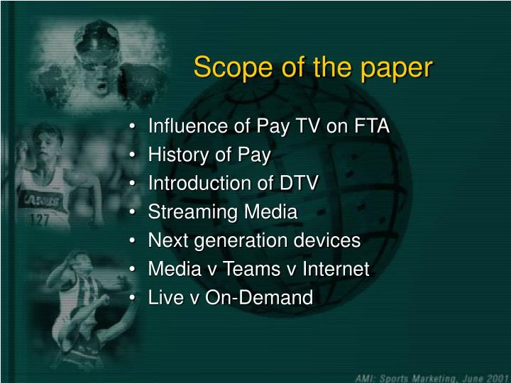 Scope of the paper