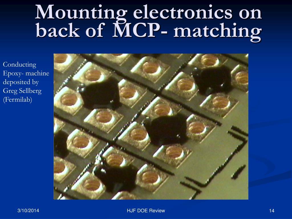Mounting electronics on back of MCP- matching