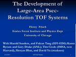 the development of large area psec resolution tof systems