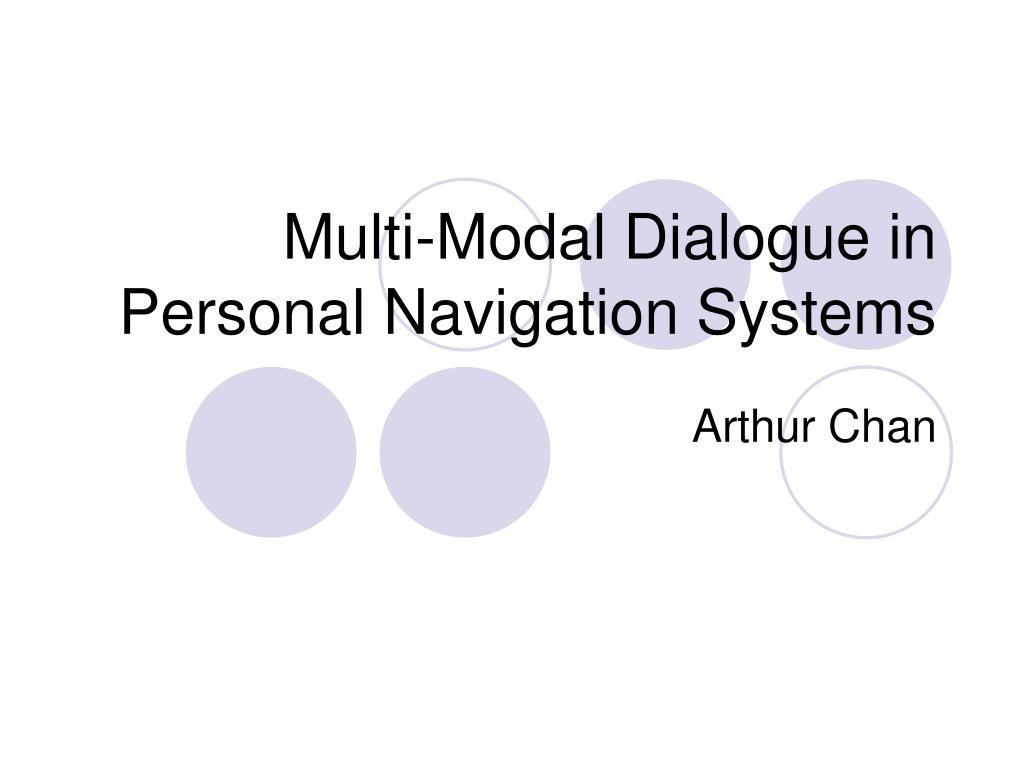 multi modal dialogue in personal navigation systems l.