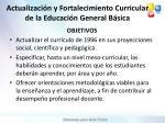 actualizaci n y fortalecimiento curricular de la educaci n general b sica1