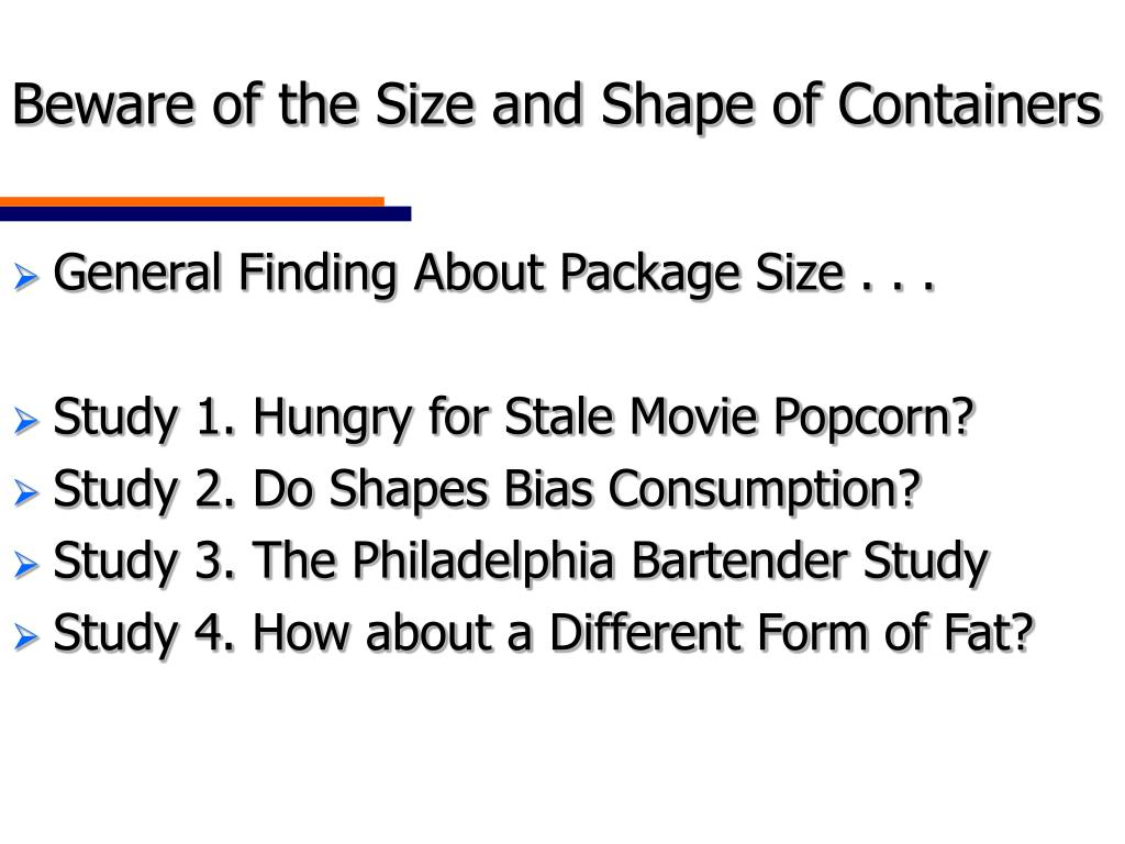 Beware of the Size and Shape of Containers