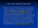 get a visa experience the world3