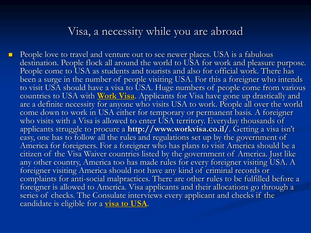visa a necessity while you are abroad l.