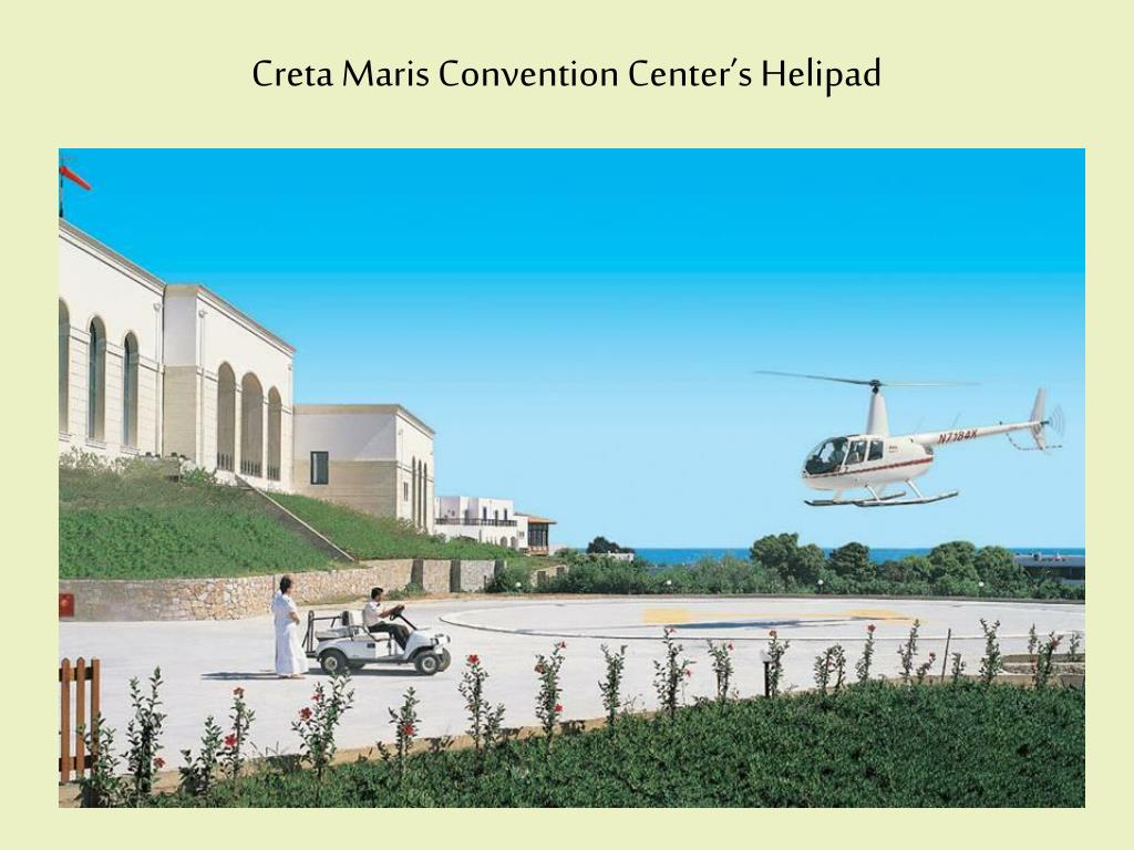 Creta Maris Convention Center's Helipad