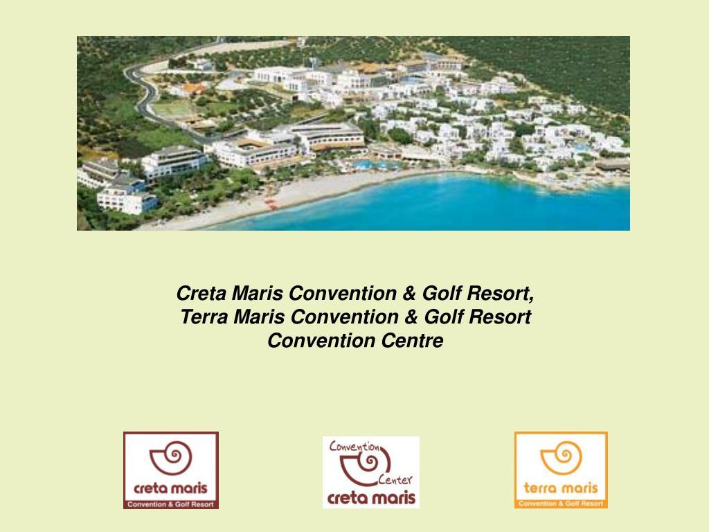 Creta Maris Convention & Golf Resort,