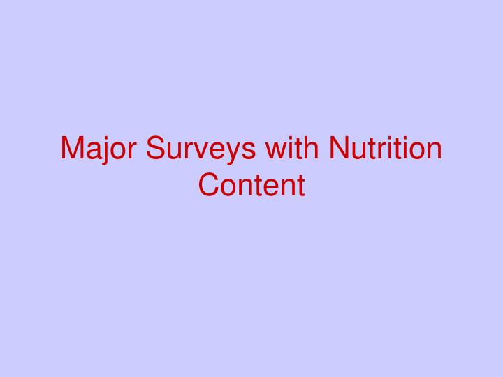 Major Surveys with Nutrition Content