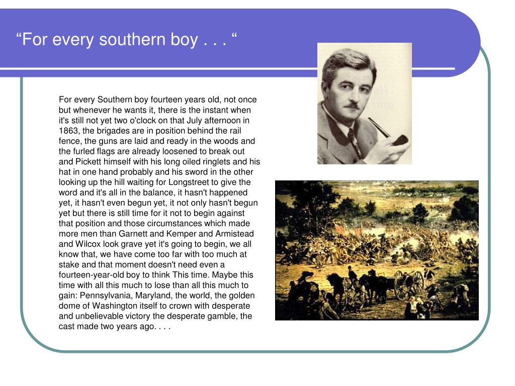"""""""For every southern boy . . . """""""