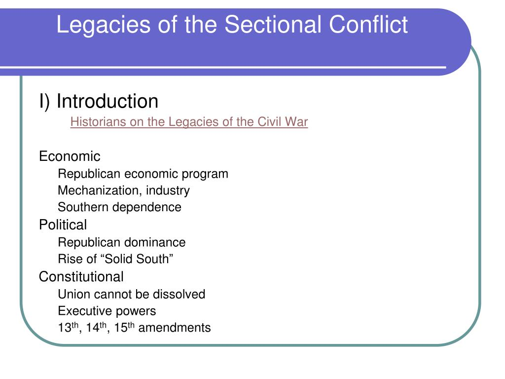 legacies of the sectional conflict l.