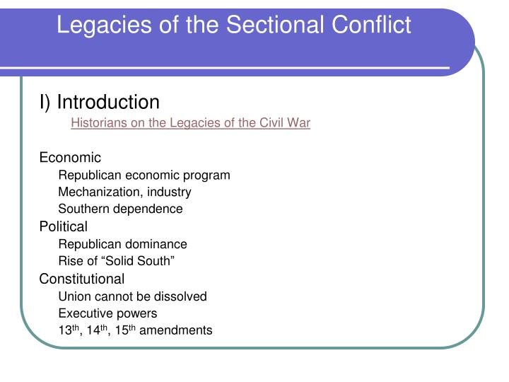 Legacies of the sectional conflict