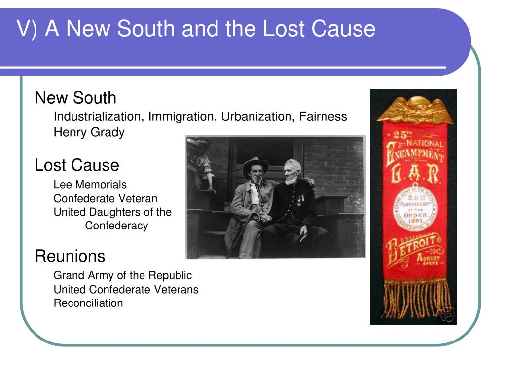 V) A New South and the Lost Cause