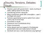 disunity tensions debates south36