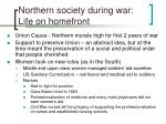 northern society during war life on homefront