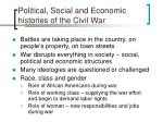 political social and economic histories of the civil war