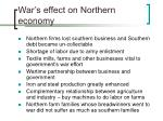 war s effect on northern economy