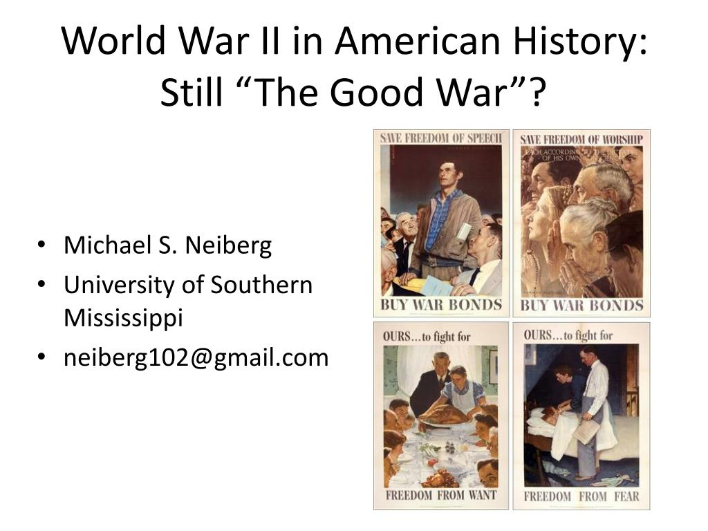 world war ii in american history still the good war