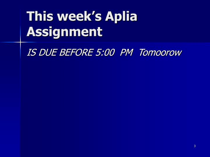 This week s aplia assignment