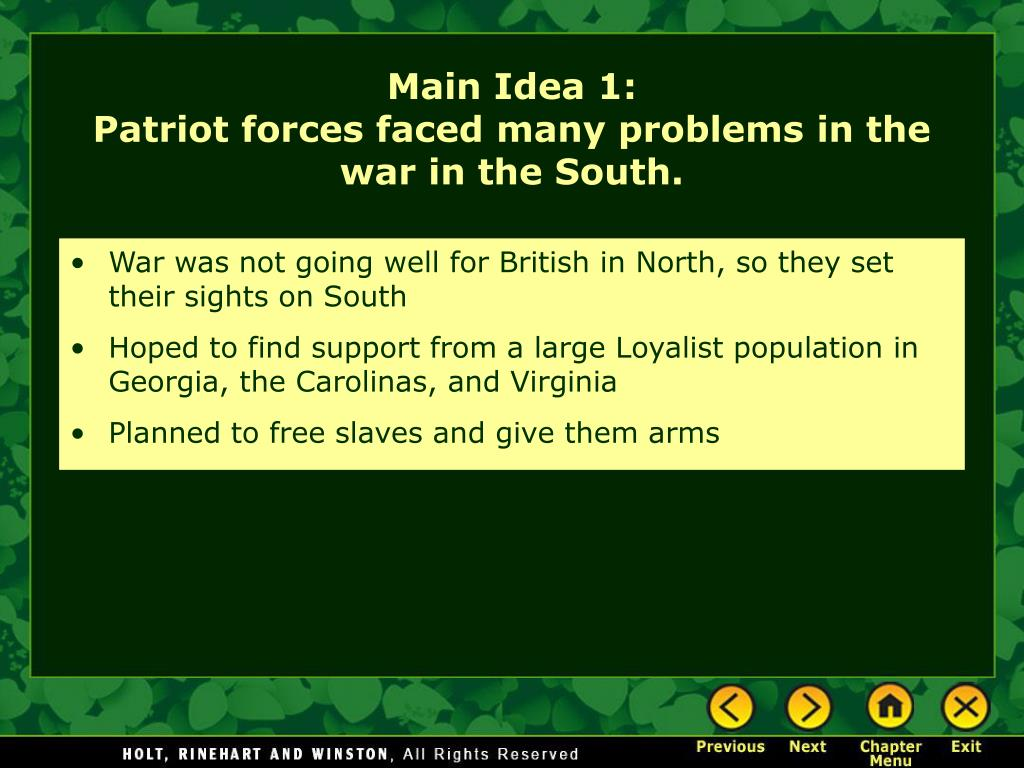 War was not going well for British in North, so they set their sights on South