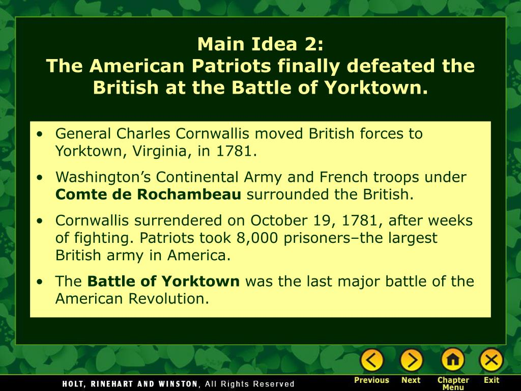 General Charles Cornwallis moved British forces to Yorktown, Virginia, in 1781.