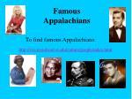 famous appalachians