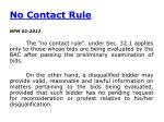 no contact rule