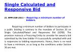 single calculated and responsive bid1