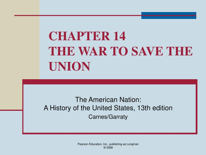 chapter 14 the war to save the union n.