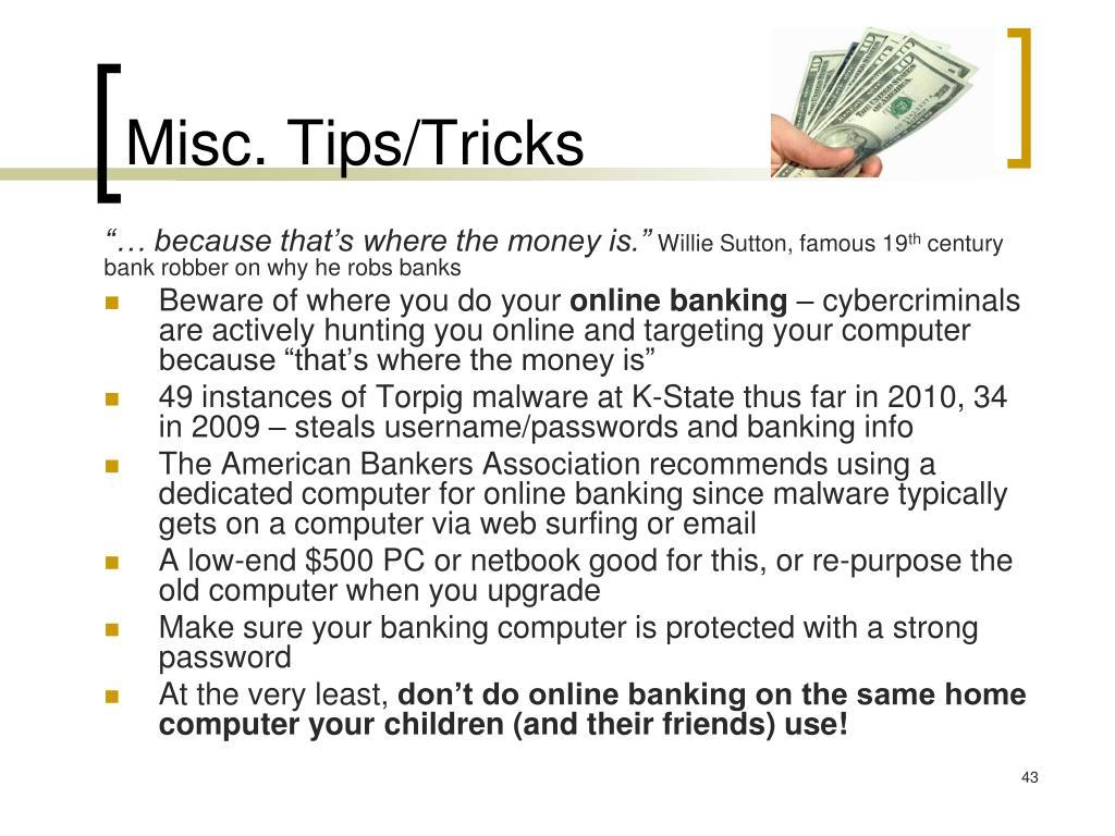 Misc. Tips/Tricks