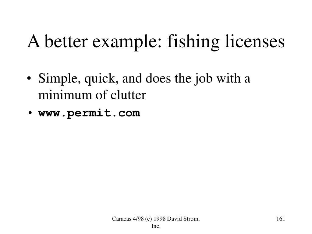 A better example: fishing licenses