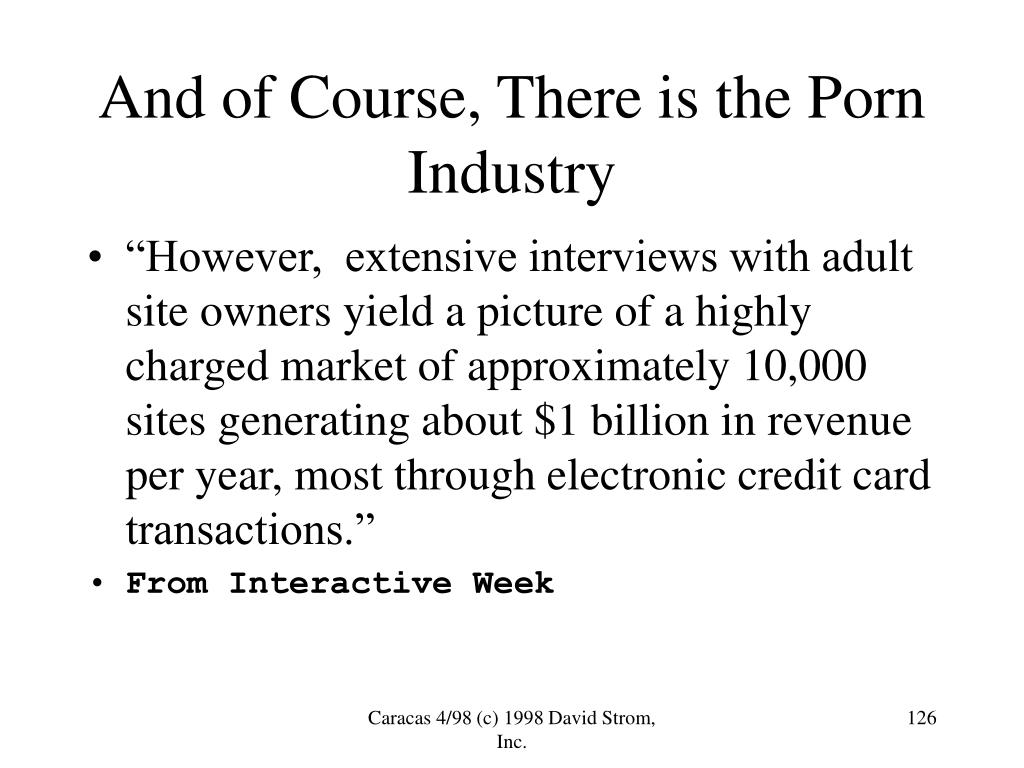 And of Course, There is the Porn Industry