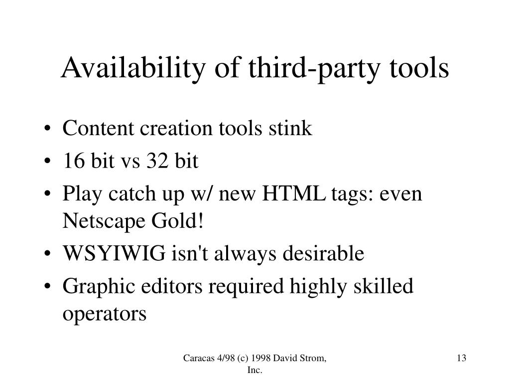 Availability of third-party tools