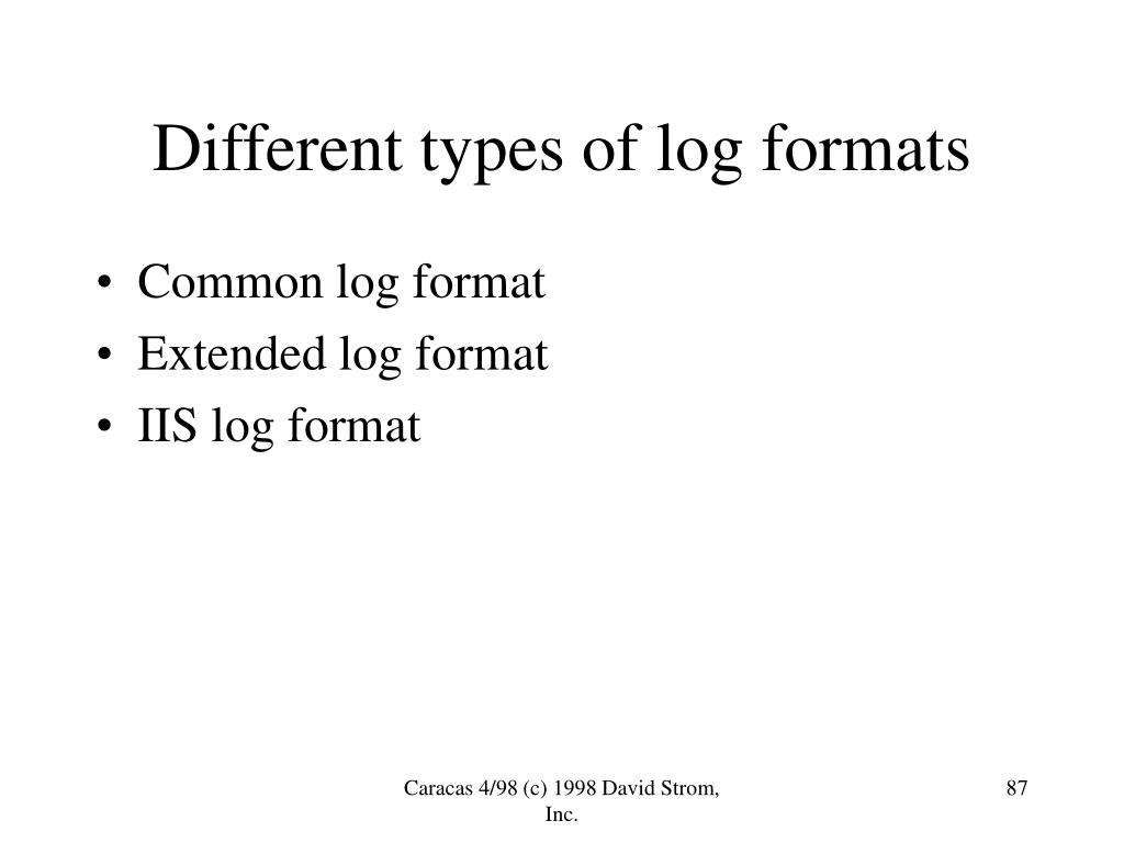 Different types of log formats