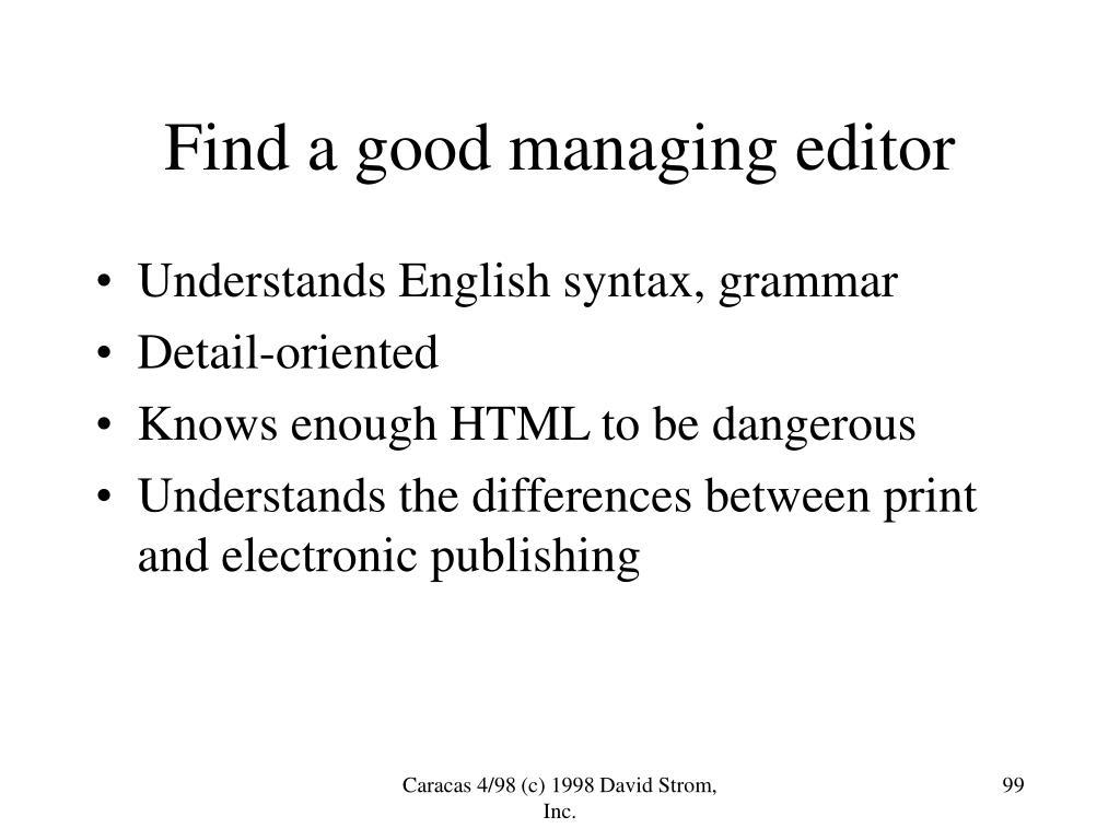 Find a good managing editor