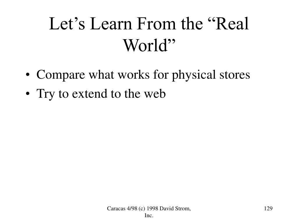 """Let's Learn From the """"Real World"""""""