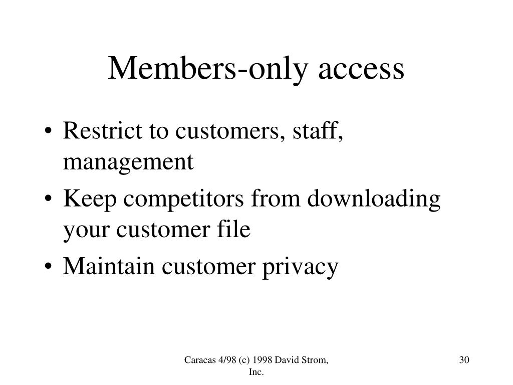 Members-only access