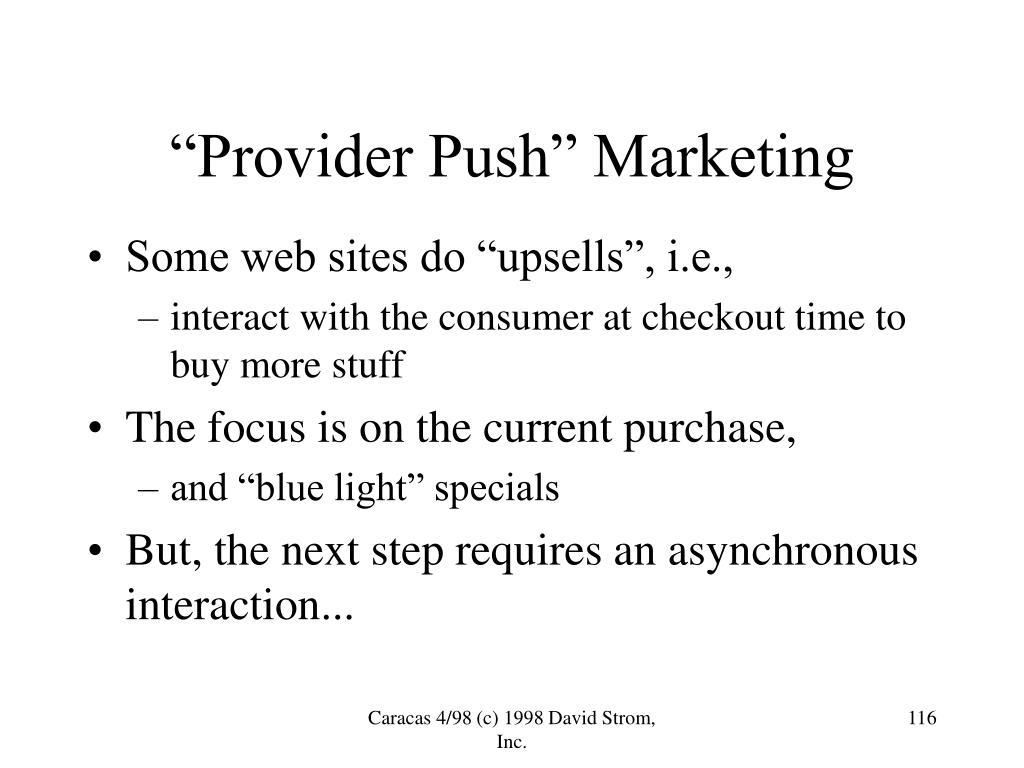 """Provider Push"" Marketing"