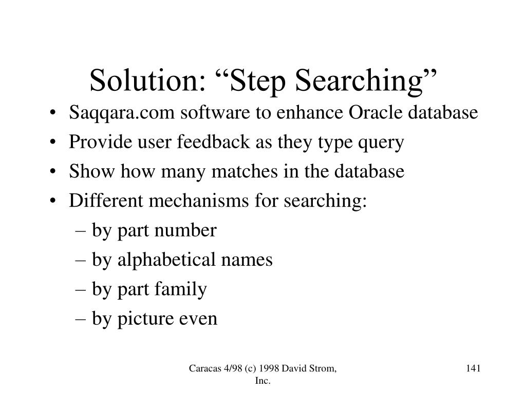 """Solution: """"Step Searching"""""""