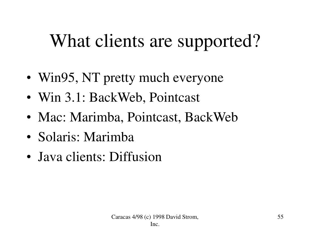 What clients are supported?