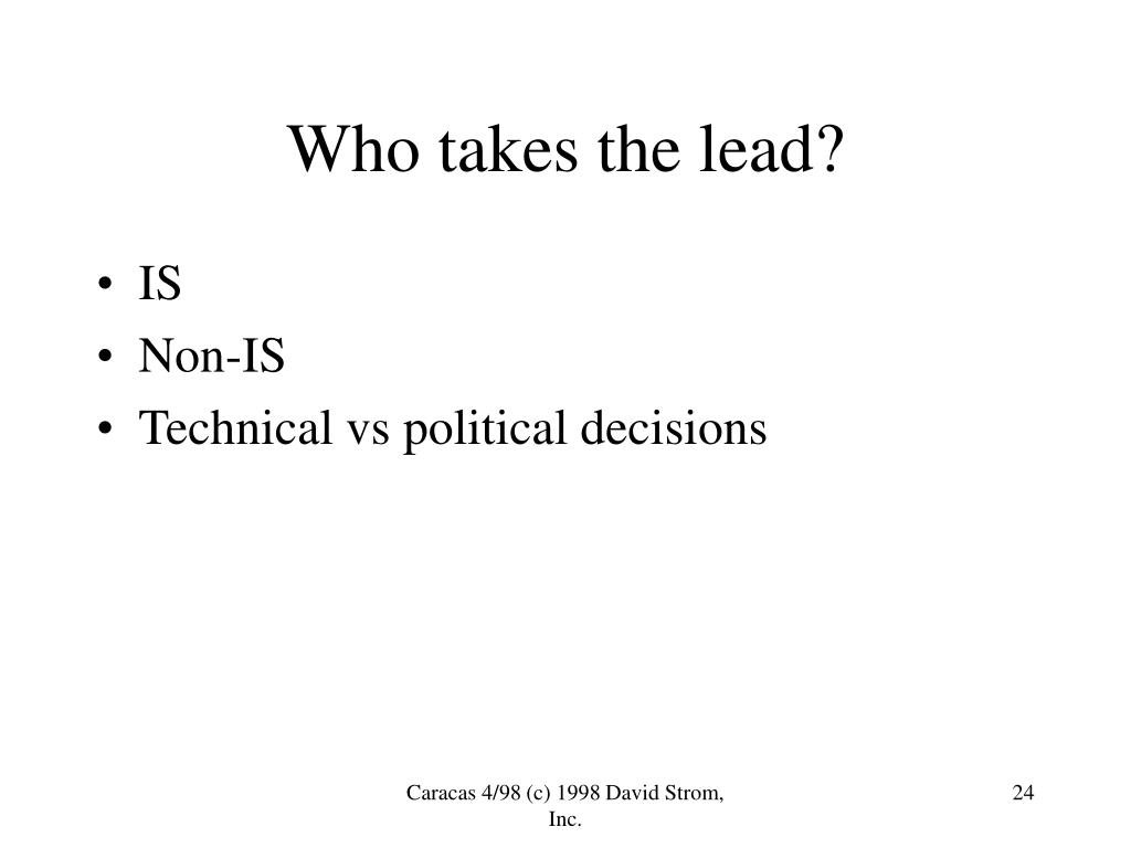 Who takes the lead?