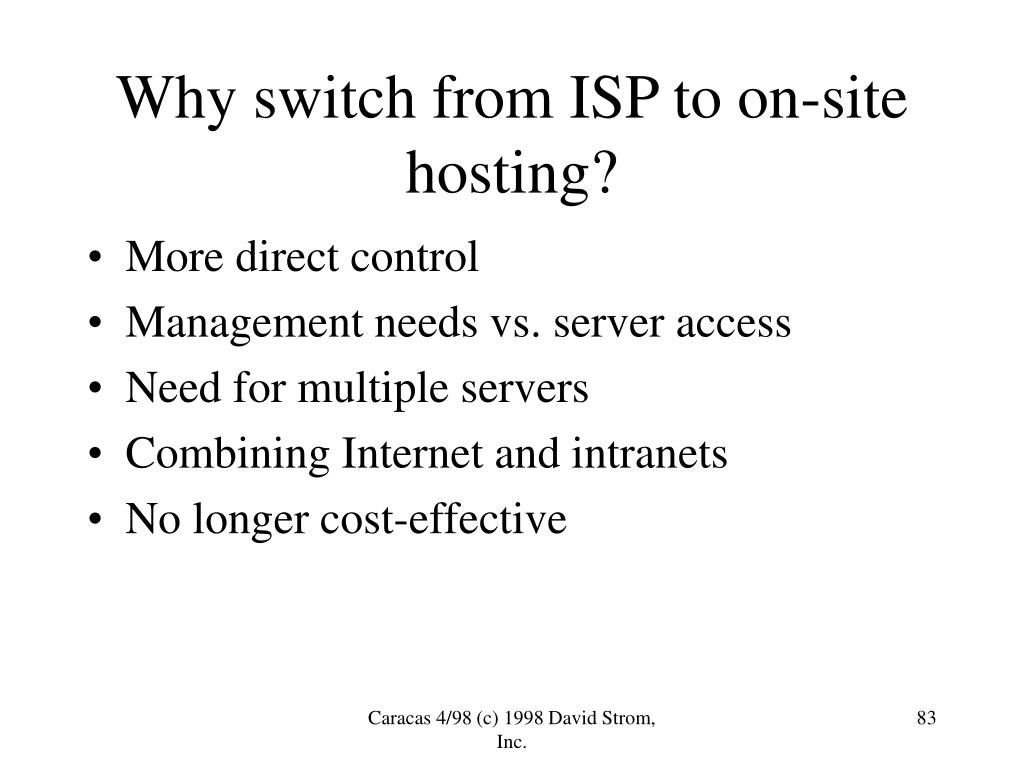 Why switch from ISP to on-site hosting?