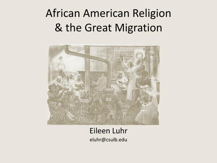 african american religion the great migration n.