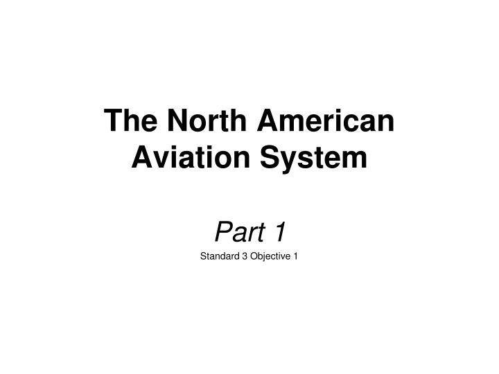 the north american aviation system n.