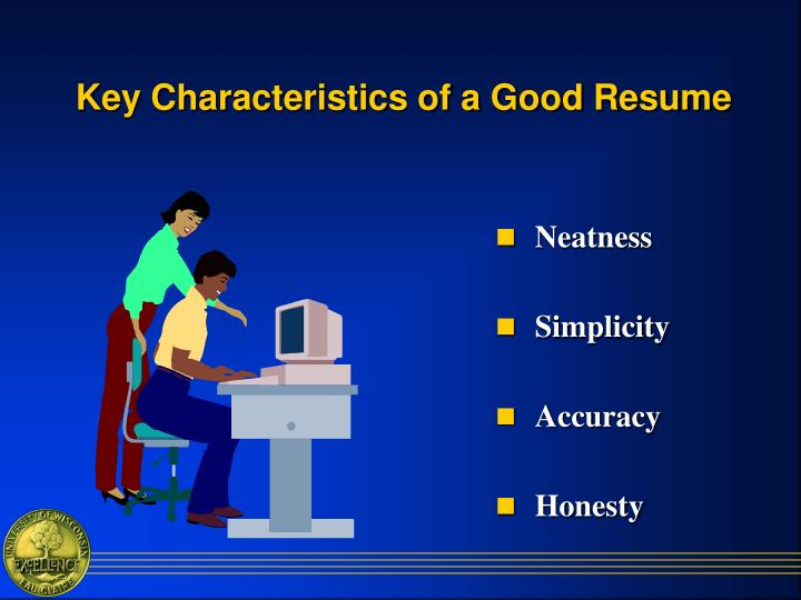 Key Characteristics of a Good Resume